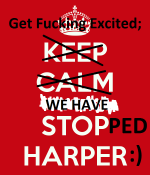 We have STOPPED Harper!